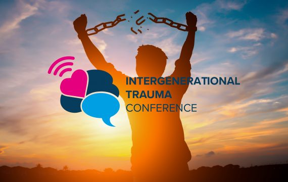Intergenerational Trauma Conference 2021